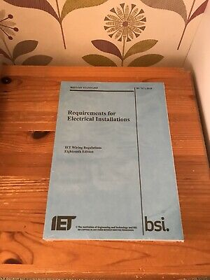 BS7671 Requirements for Electrical Installations 18th Edition Wiring Regulations