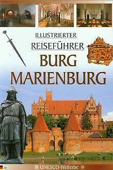 Burg Marienburg Illustrierter Reisefuhrer: Zamek... | Book | condition very good