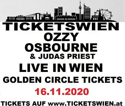 OZZY OSBOURNE! Live Wien Golden Cirlce Front of Stage 16.11.2020 TICKETSWIEN