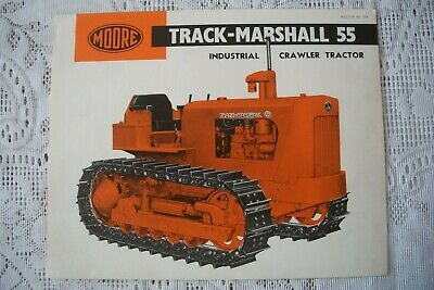 Vintage Sales Brochure Moore Track-Marshall 55 Crawler Tractor