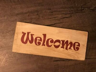 WELCOME ~ Primitive Country Rustic Decor~ Handmade Wooden Sign