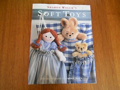 Soft Toys Book By Sharon Welch - Fifty Toys To Make (1995) - Good Condition -