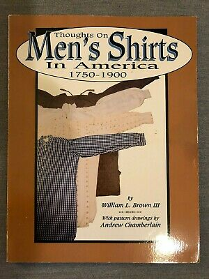 Thoughts on Men's Shirts in America 1750-1900, William L. Brown III