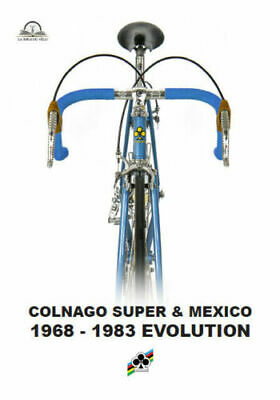 Colnago Super and Mexico identification manual 1968 -1983 in PDF format