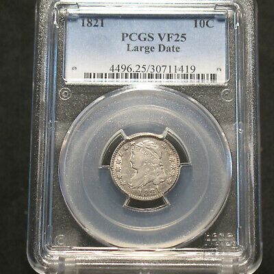 1821 Silver Capped Bust Dime 10c PCGS VF25 90% Silver Large Date