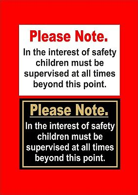 Pub Restaurant Or Hotel Sign - Children Must Be Supervised At All Times Safety
