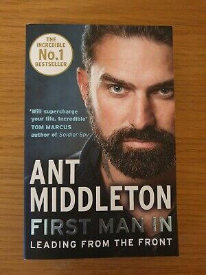 First Man In: Leading from the Front by Ant Middleton - Paperback -
