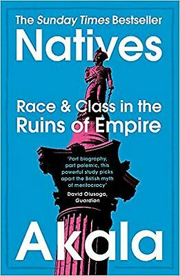 Natives: Race and Class in the Ruins of Empire - The Sunda... Paperback Book NEW