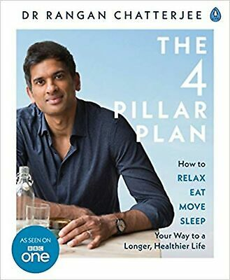 The 4 Pillar Plan: How to Relax, Eat, Move and Sleep Your ... Paperback Book NEW