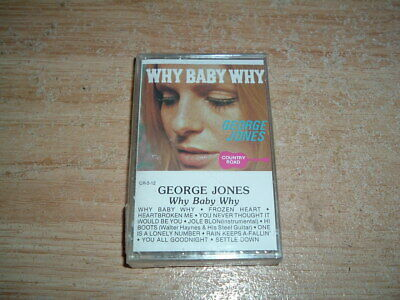 George Jones (Why Baby Why) Cassette (New And Sealed)