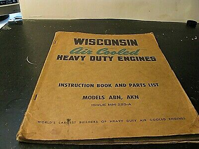 Wisconsin Air Cooled Heavy Duty Engines Models Abn Akn Issue Mm-253-A