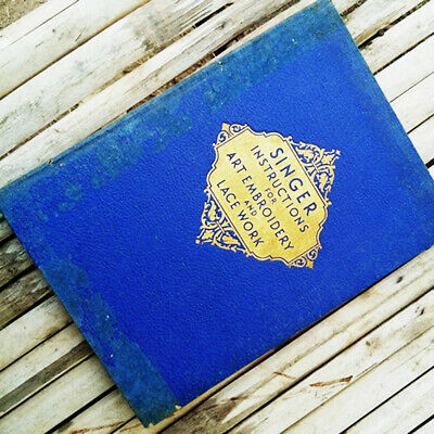 SINGER BOOK Embroidery Lace Work Instruction Book edition 1922-1941 DHL EXPRESS