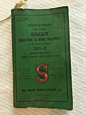 Vintage 1947 Instruction Manual for Singer Electric Sewing Machine 201-2