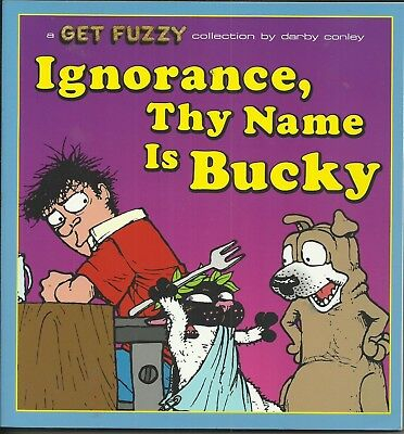 Ignorance, Thy Name Is Bucky by Darby Conley
