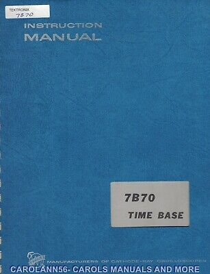 TEKTRONIX Manual 7B70 TIME BASE