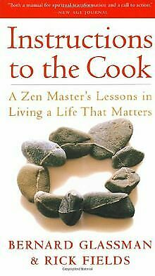 Instructions to the Cook: A Zen Master's Lessons in L... | Book | condition good