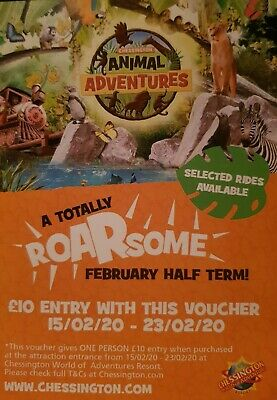 1 x Chessington ticket £10 entry  (February) or £15 entry  (march)