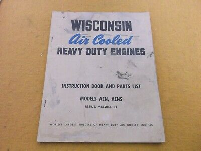 Wisconsin Aen  Aens Heavy Duty Air Cooled Engine Instruction & Parts Guide Book