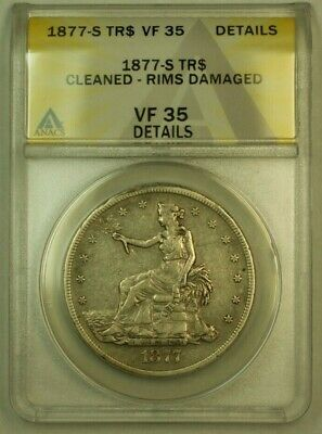 1877-S Trade Dollar S$1 ANACS VF-35 Details Cleaned Rims Damaged Breen-5814