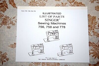 Illustrated Parts Manual to Service Singer Class 750, 756 758 778 Sewing Machine