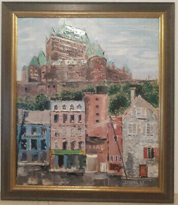 Edward Spears (1918-2012) Canadian Oil Painting Quebec City Le Chateau Frontenac