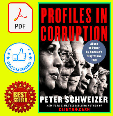 Profiles in Corruption by Peter Schweizer {P-D-F}