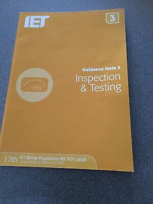 Guidance Note 3: Inspection & Testing by The IET (Paperback, 2015) by The IET,