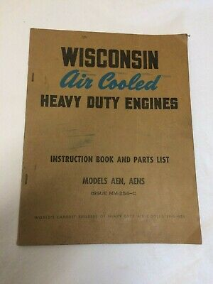 Wisconsin Air Cooled Heavy Duty Engines Instruction & Parts List Model  AEN+AENS