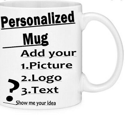 Personalised  Mug ...Custom Printed With You're Picture & text or BOTH