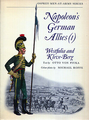 Osprey Men At Arms Napoleon's German Allies (1) Westfalia and Kleve- Berg