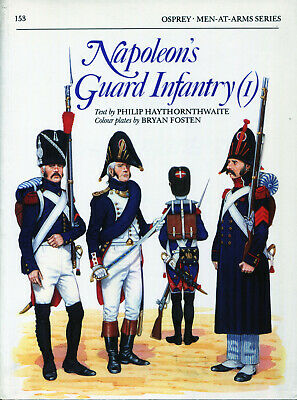 Osprey Men At Arms, Napoleon's Guard Infantry (1)