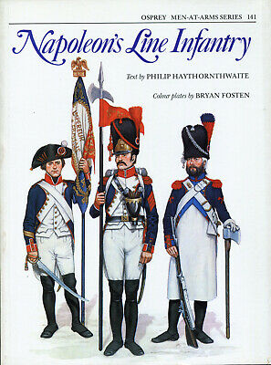 Osprey Men At Arms, Napoleon's Line Infantry.