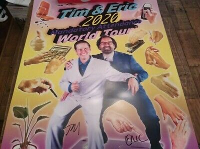 Tim and Eric Mandatory Attendance Tour 2020 Signed / Autographed Poster