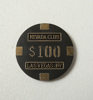 Nevada Club Las Vegas NV Casino Poker Chip ( B8B) Black & Gold $100