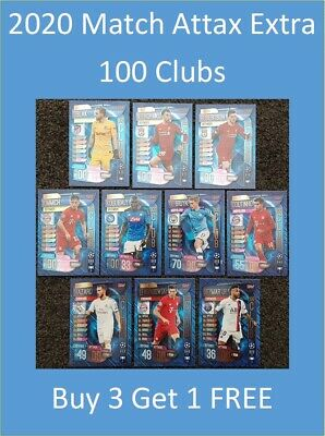 2019/20 Match Attax Extra Cards - 100 Clubs Buy 3 Get 1 FREE - Neymar, Hazard