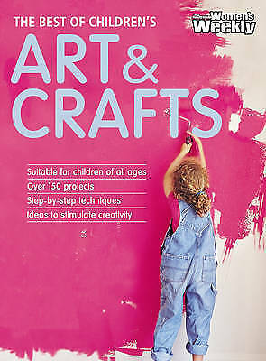 Best of Childrens Art & Craft (The Australian Womens Weekly), Susan Tomnay (Edit
