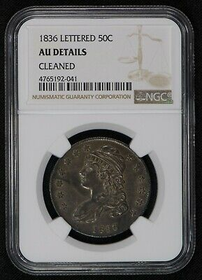 1836 50c CAPPED BUST HALF DOLLAR, LETTERED EDGE *NGC AU DETAILS* LOT#T848