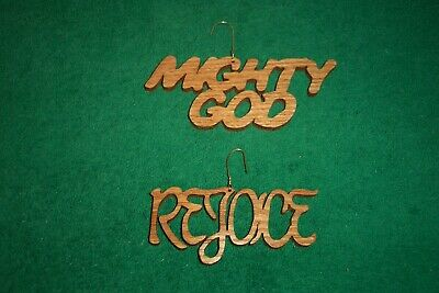 """2 HAND CRAFTED SCROLL SAW CUT ORNAMENTS """" REJOICE """" and """" MIGHTY GOD """""""