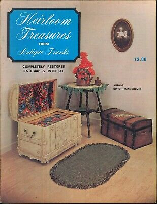 Heirloom Treasures From Antique Trunks Booklet 1969 Groves Repairing Restoration