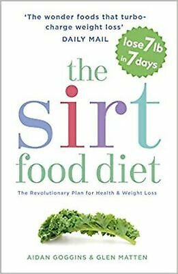 The Sirtfood Diet: THE ORIGINAL AND OFFICIAL SIRTFOOD DIET... Paperback Book NEW