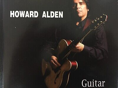HOWARD ALDEN - Solo Guitar CD Card Sleeve 2014 K2B2 Records Exc Cond!