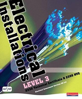 Electrical Installations: 2330 Technical Certificate & 2356 NVQ: Level 3...
