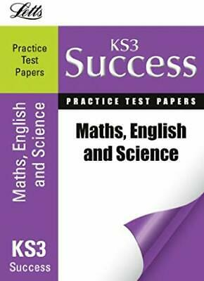 English, Maths and Science: Practice Test Papers (Letts Key Stage 3 Success)