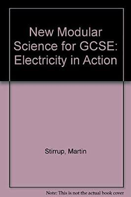 New Modular Science for GCSE: Electricity in Action