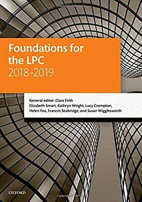 Foundations for the LPC 2018-2019 (Legal Practice Course Manuals)