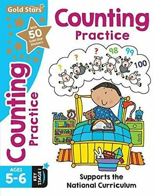 Gold Stars Counting Practice Ages 5-6 Key Stage 1: Supports the National...