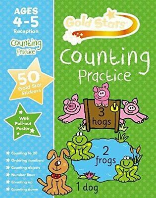 Gold Stars Counting Practice Ages 4-5 Reception (Gold Stars Workbook)