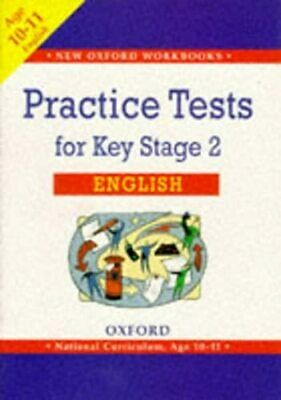 Practice Tests for Key Stage 2 English (New Oxford Workbooks)