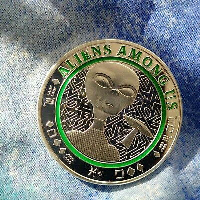 ALIEN UFO CUSTOM COIN  Coin Series 2 World Peace The Truth is Out There!