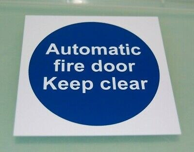 AUTOMATIC FIRE DOOR KEEP CLEAR SIGN 100mm Adhesive Backed  New